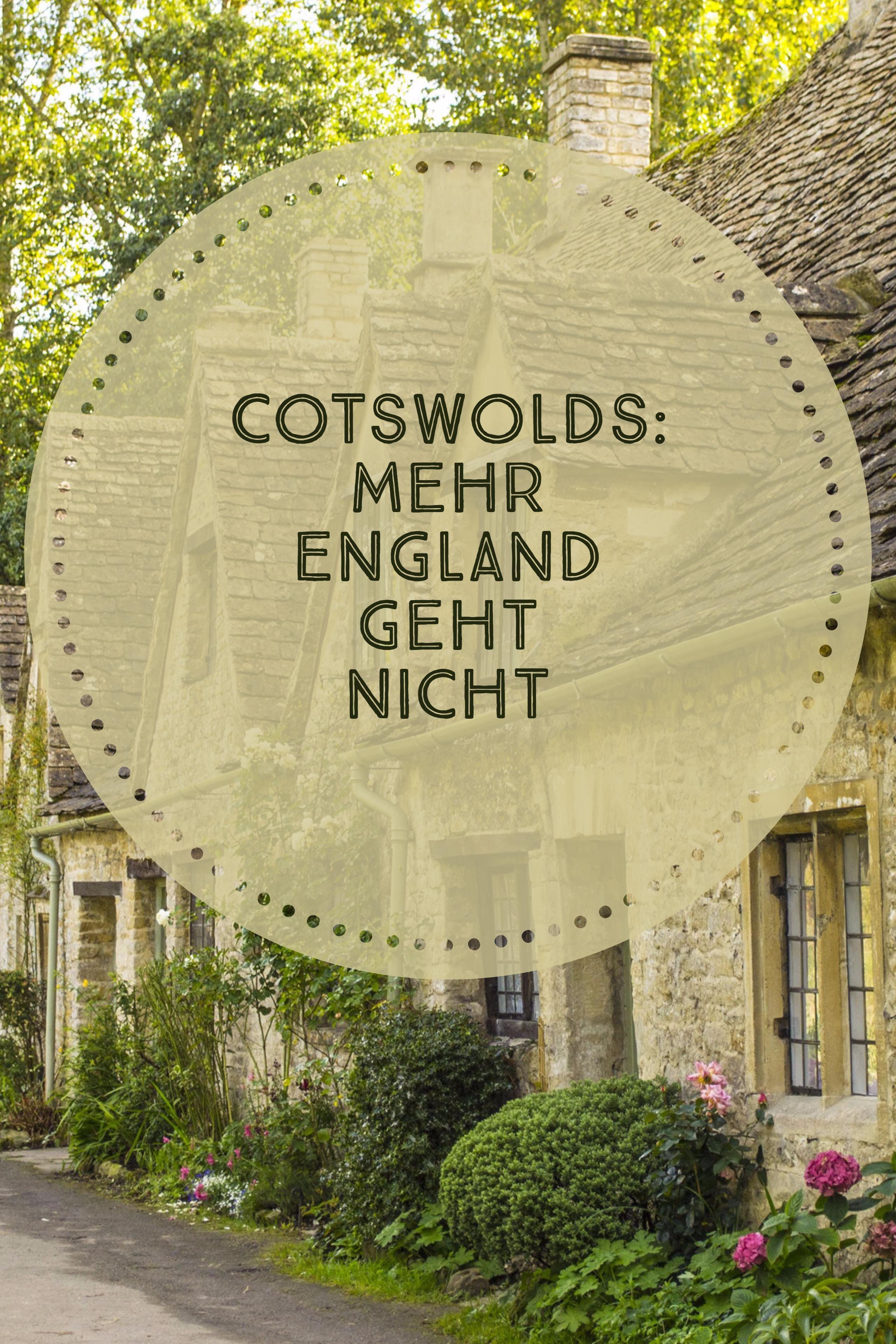 """Das """"Herz Englands"""" ist englischer als die Queen, genauso wie du es aus englischen Filmen kennst. Willkommen in den Cotswolds!"""