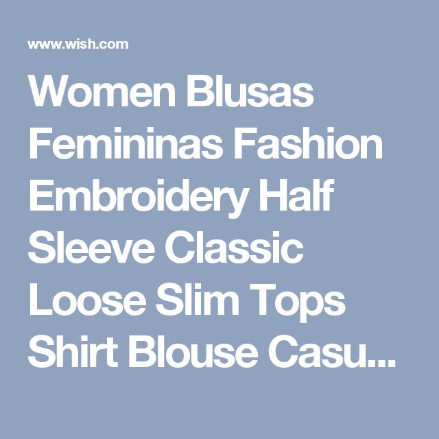 Women Blusas Femininas Fashion Embroidery Half Sleeve Classic Loose Slim Tops Shirt Blouse Casual Street Style XXXL Plus Size
