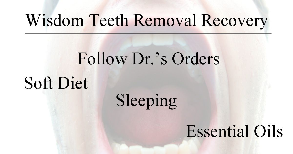 Wisdom Teeth Removal Recovery Shannon S Grotto Wisdom Teeth Removal Recovery Wisdom Teeth Wisdom Teeth Removal