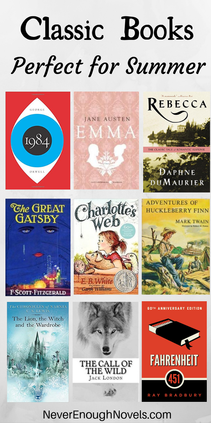 Easy Classics To Read For Summer Never Enough Novels Classic Books For Teens Classic Novels To Read Classics To Read