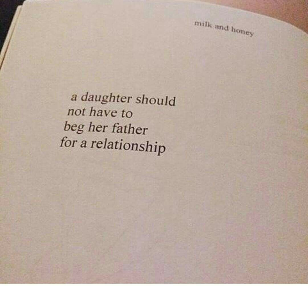 a daughter should not have to beg her father for relationship milk and honey