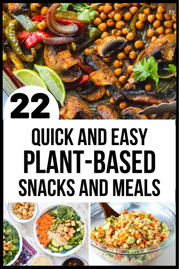Quick Plant Based Meals And Snacks In 2020 Healthy Plant Based Recipes Plant Based Recipes Dinner Plant Based Diet Recipes