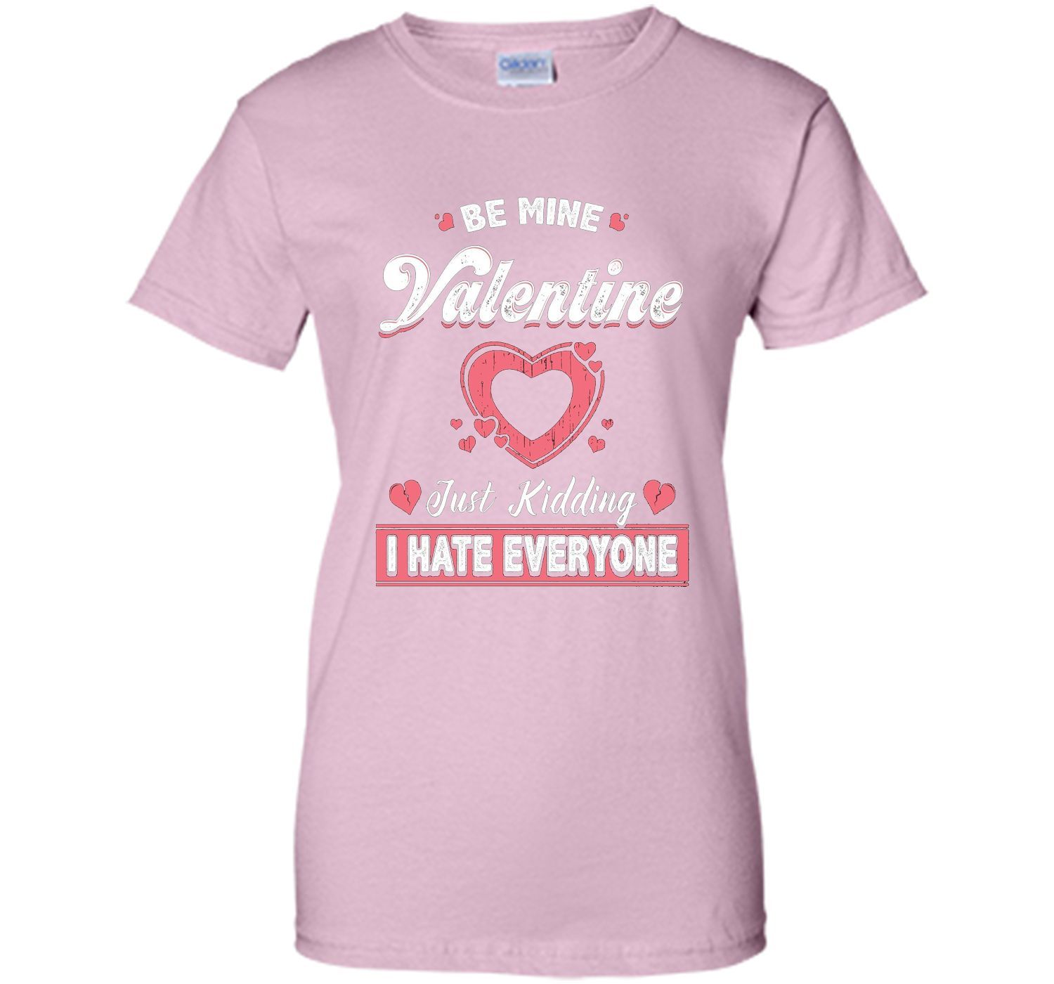 funny valentines day shirt just kidding i hate everyone