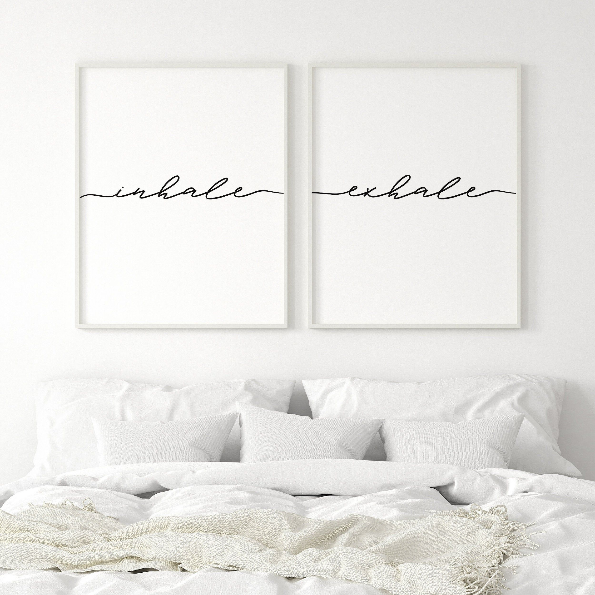 Set Of 2 Inhale Exhale Sign Womens Bedroom Art Calligraphy Bedroom Printable Above Bed Decor Bedroom Quote Poster Above Bed Bed Decor Above Bed Decor
