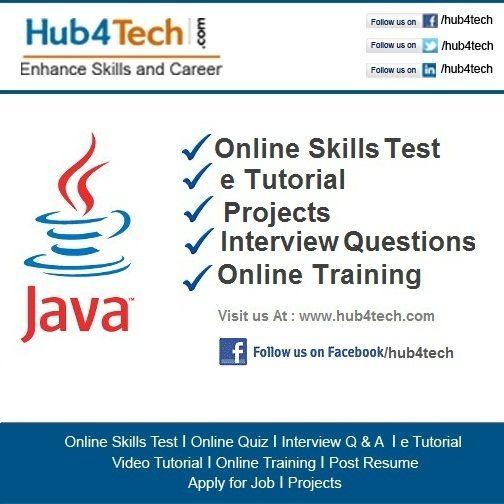 Java tutorial-   wwwhub4tech/java-tutorial Online Skills - resume quiz