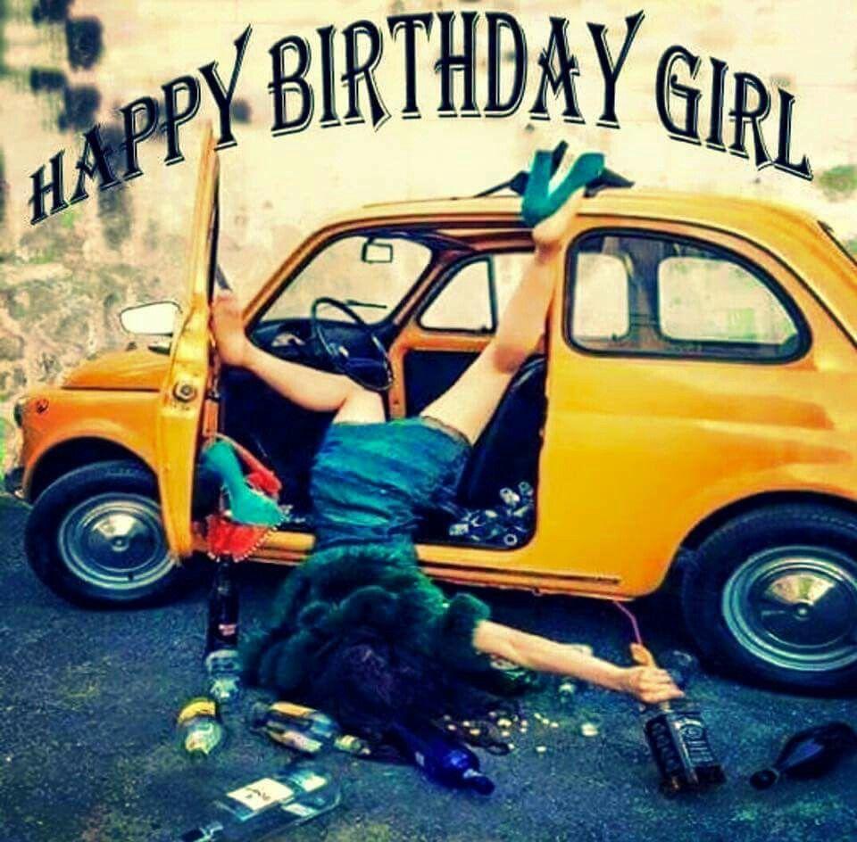 birthday girl Drunk
