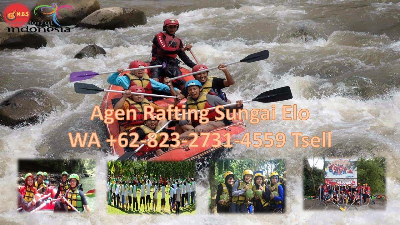 Discount Wa 62 823 2731 4559 Tsell Harga Rafting Sungai Elo 2019 Arung Jeram