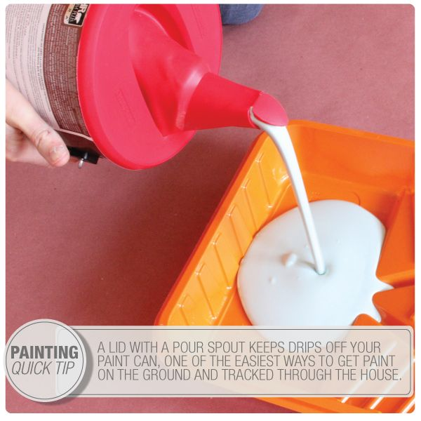 Reduce Drips With A Paint Can Lid And Pour Spout Painting Tips Paint Cans Painting Tips Mess Free Painting