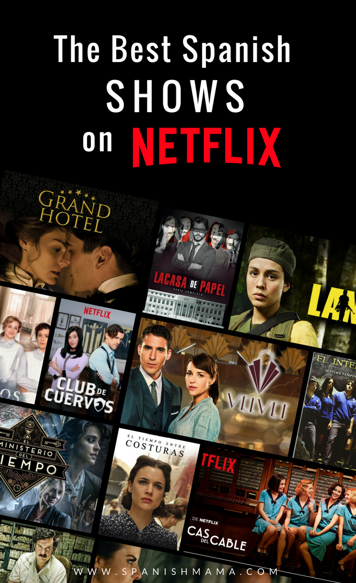 2019 Guide to the Best Spanish Shows on Netflix | Spanish