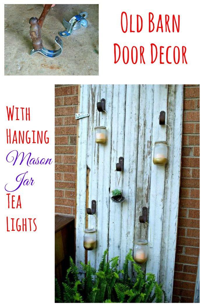 Outdoor Mason Jar Candle Barn Door Outdoor Mason Jar Candles Barn Door Barn Door Decor