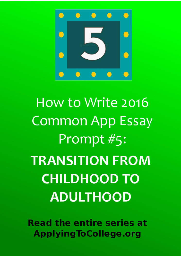 How To Write Common App Prompt  Discuss An Event That Marked Your  How To Write Common App Prompt  Discuss An Event That Marked Your  Transition From Childhood To Adulthood