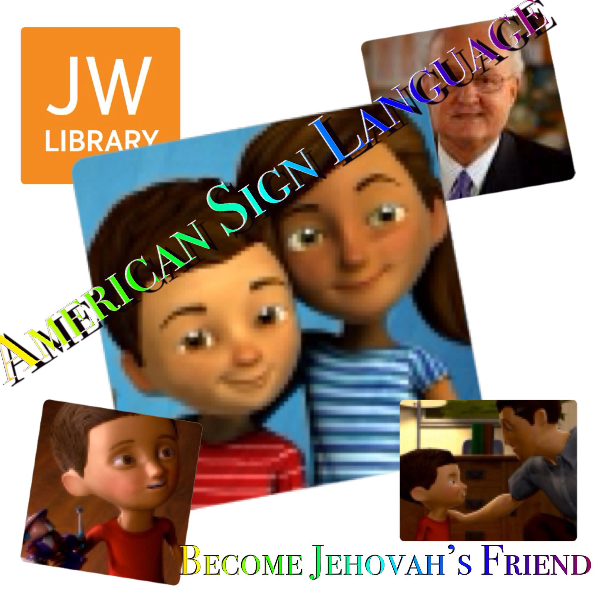 American Sign Language ~ Become Jehovah's Friend  JW org