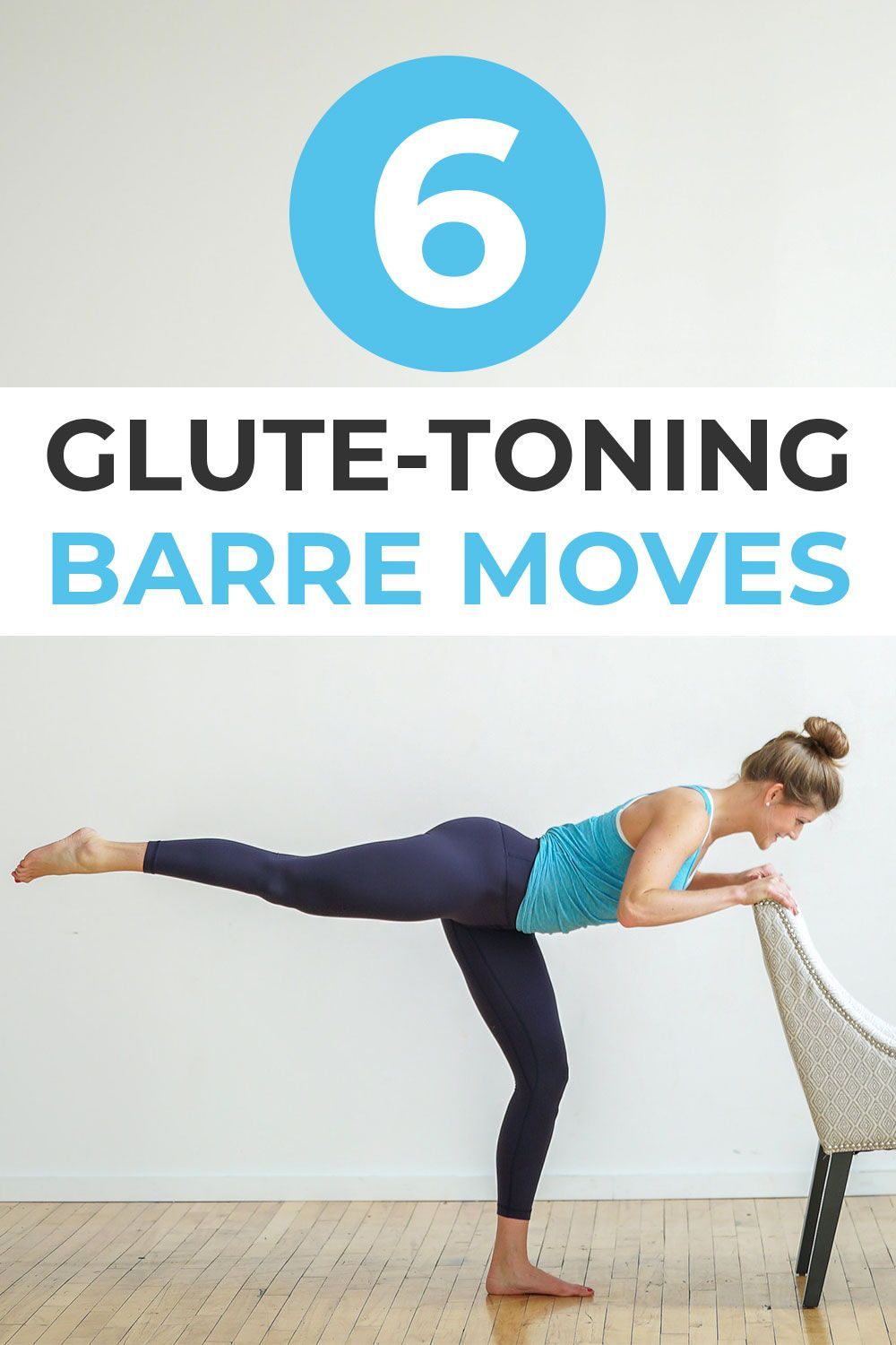 6 glute toning barre moves home barre workout barre