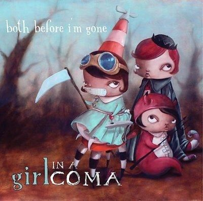 Girl In A Coma - Both Before I'm Gone