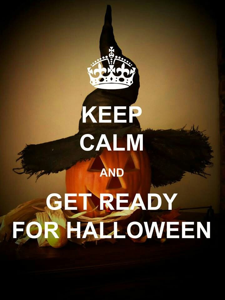 Keep Calm And Get Ready For Halloween