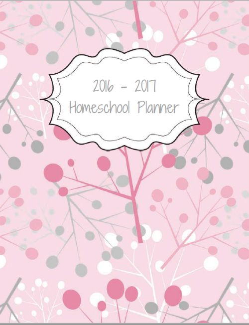 Free 2016 - 2017 Homeschool Planner   Homeschool Organization ...