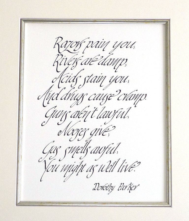 Resume Poem by Dorothy Parker Calligraphy by Jane have to - dorothy parker resume