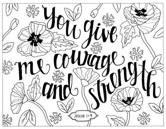 You Give Me Courge And Strength Printable Floral Coloring Page And