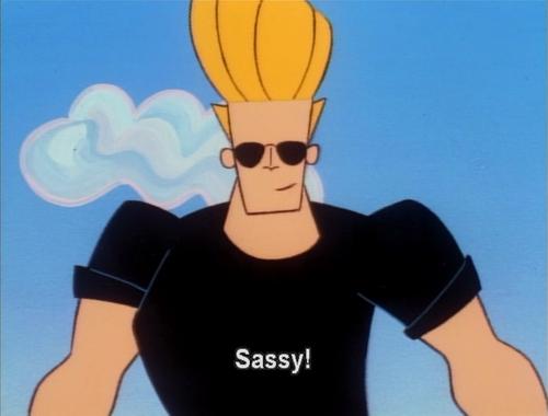 So Sosassy Johnny Bravo Cartoon Network Shows Sassy
