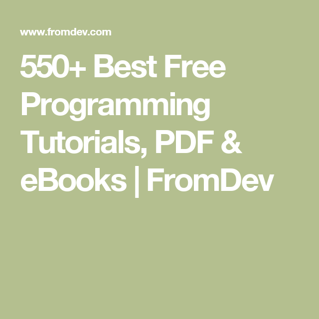 550+ Best Free Programming Tutorials, PDF & eBooks | FromDev