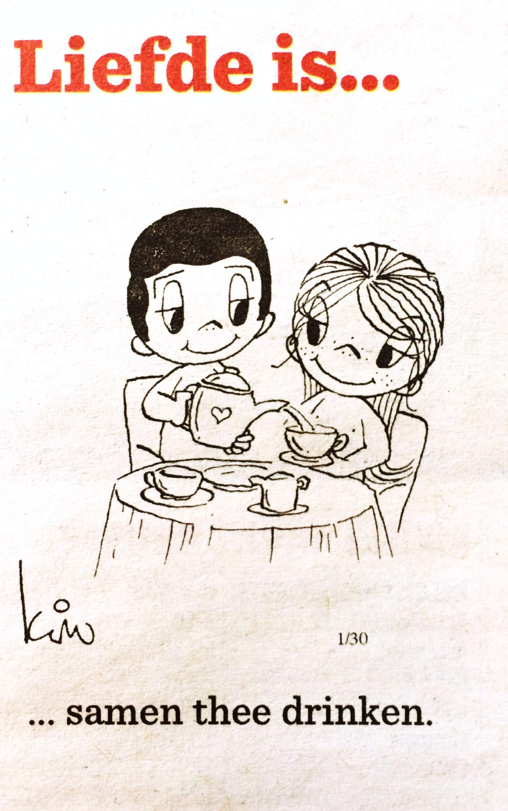 Citaten Wijn : Liefde is… samen thee drinken is pinterest