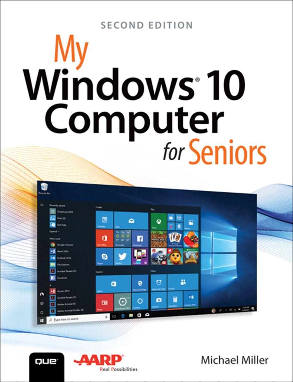 My Windows 10 Computer For Seniors Ebook Windows 10 Using