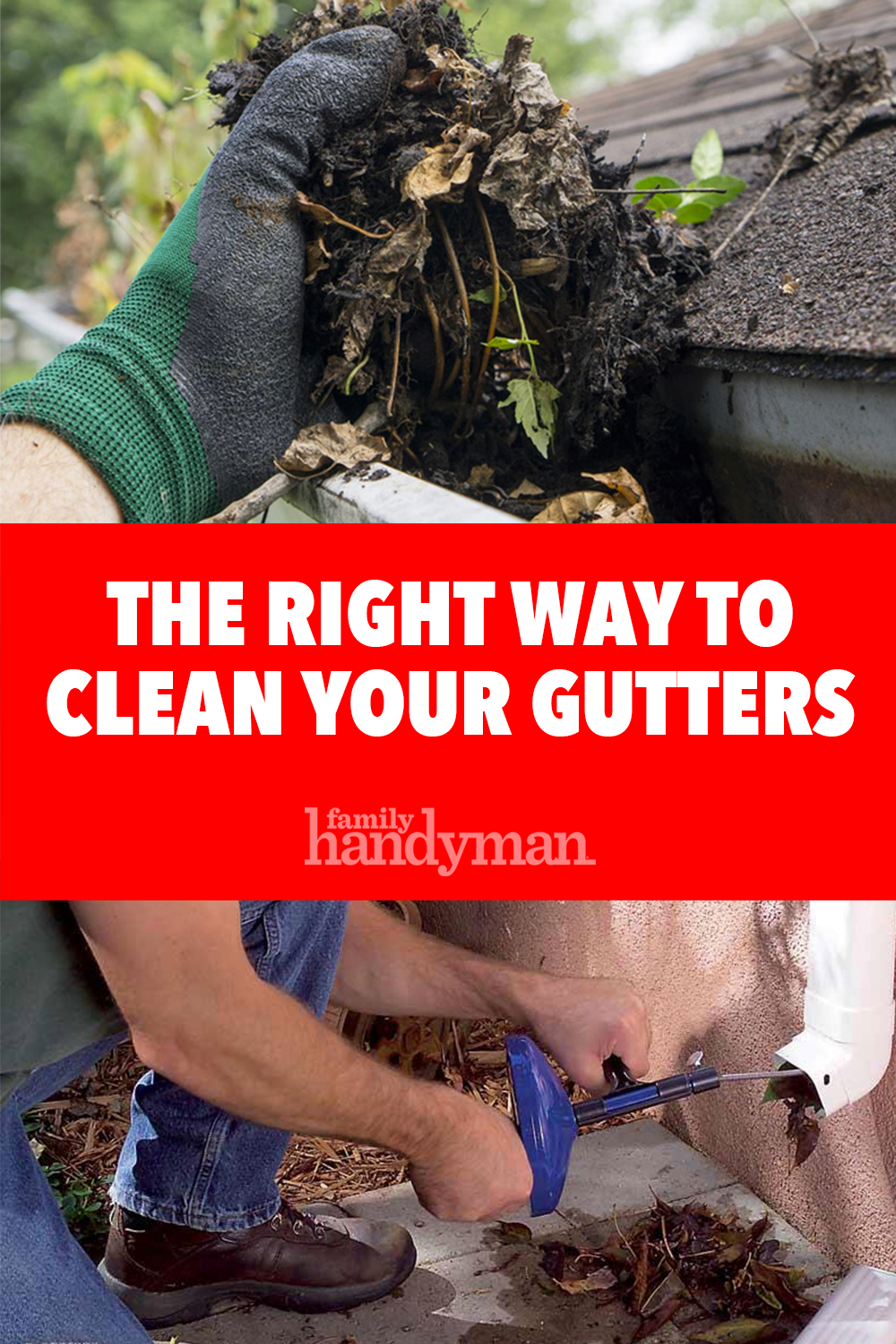 The Right Way To Clean Your Gutters Cleaning How To Install Gutters Cleaning Hacks