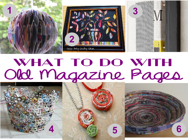What to do with old magazines: craft ideas   Old magazine ...