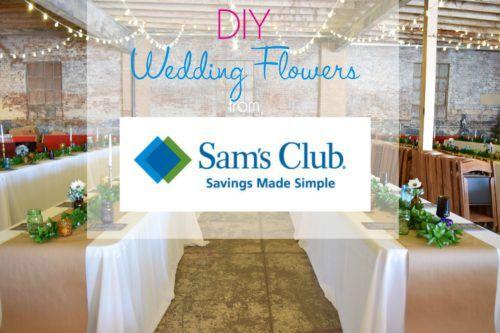 DIY Wedding Flowers from Sam's Club