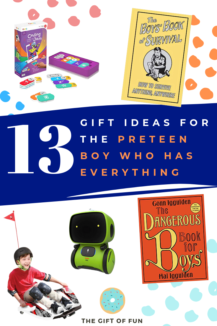 Gift Ideas For The 10 Year Old Boy Who Has Everything 10 Year Old Boy Boys Who Preteens Boys