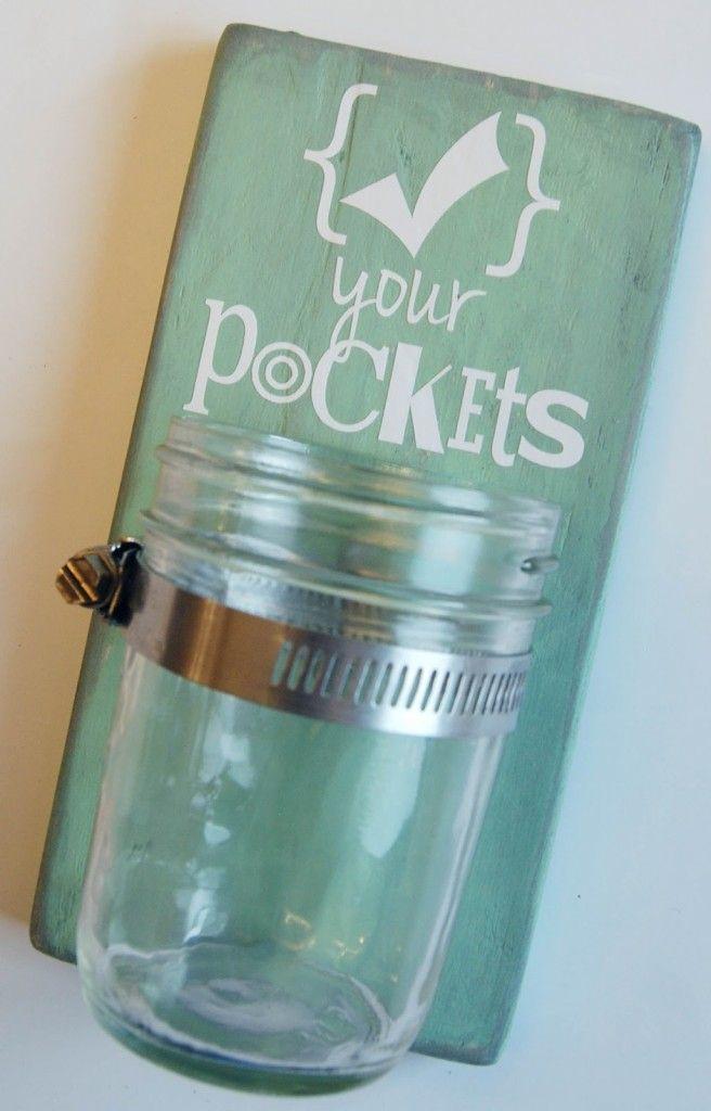 How to Make a u201cCheck Your Pocketsu201d Mason Jar Laundry Sign \ Storage