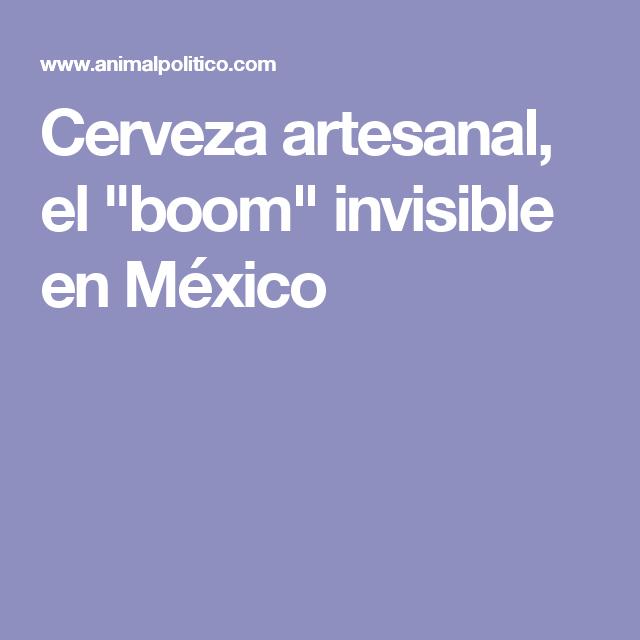 """Cerveza artesanal, el """"boom"""" invisible en México"""