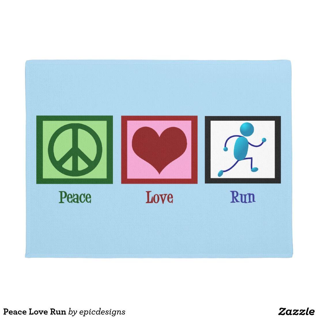 Peace Love Run Doormat For A Runner Fitness Pinterest Door Mat