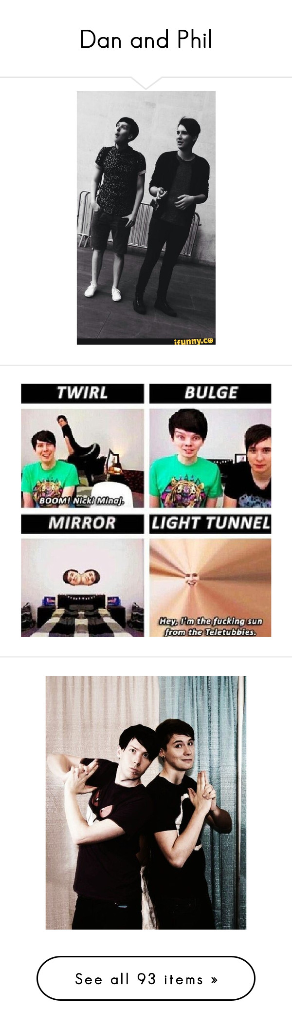 """""""Dan and Phil"""" by pierce-the-muflafla ❤ liked on Polyvore featuring youtubers, dan and phil, backgrounds, dan howell, people, text, phrase, quotes, saying and tops"""