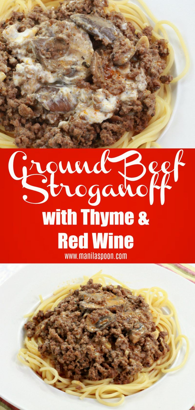 Slowly Simmered In Red Wine This Ground Beef Stroganoff Is Over The Top Yummy A Huge Family Favorite Ground Beef Stroganoff Beef Stroganoff Stroganoff