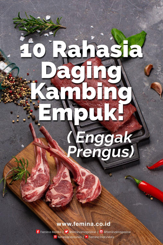 10 Rahasia Daging Kambing Empuk Enggak Prengus Resep Masakan Daging Kambing Resep