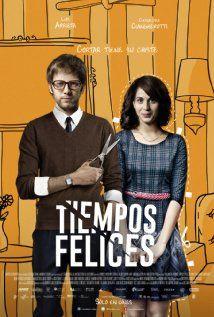 Tiempos felices (2014) Poster