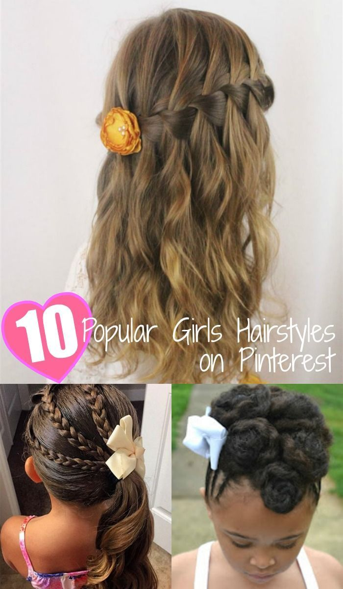 of the most popular girls hairstyles on pinterest girly