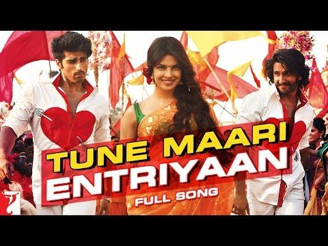 Tune Maari Entriyaan Full Song Gunday Ranveer Singh And Arjun Kapoor And Priyanka Chopra Bollywood Movie Songs Bollywood Songs Songs