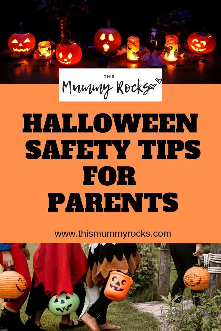 Halloween Safety Tips For Parents This Mummy Rocks in