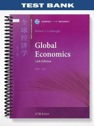 test bank for global economics 13th edition by robert carbaugh rh pinterest com Amy Carbaugh Carbaugh Concrete