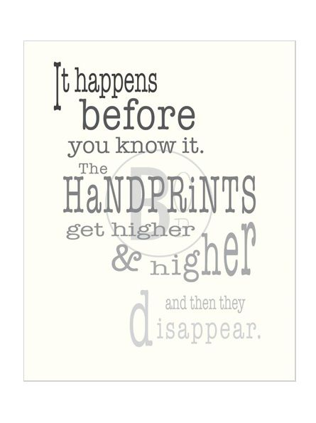 Handprint art capture their handprints keepsake poster quotes Cool Quotes About Kids Growing Up