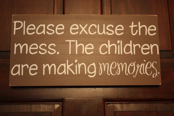 Please Excuse the Mess The Children Are by rachaelwindemuller, $20.00