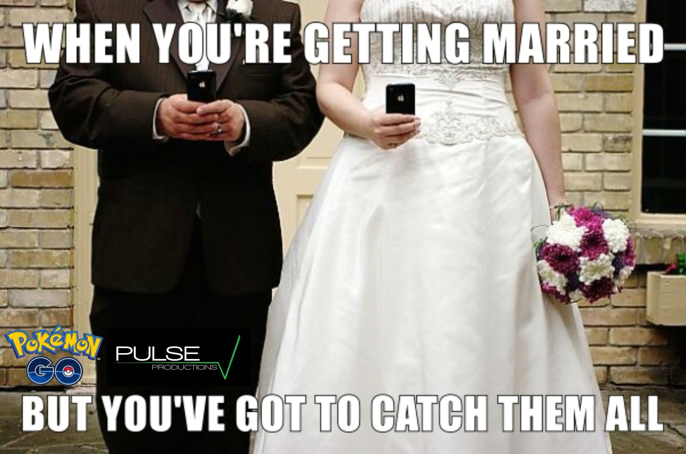 I Hope This Is Me At My Wedding Need A Nerdy Man Funny Pokemon Go Pokemon Go Pokemon Funny