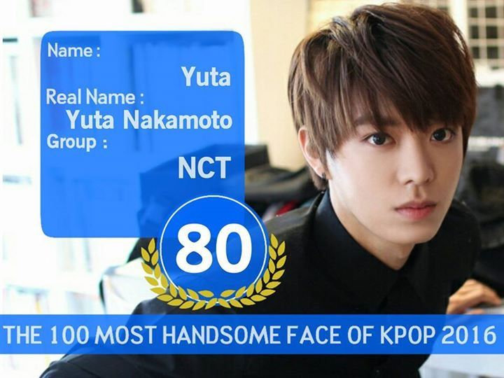 Nct Yuta 100 Most Handsome Faces Of Kpop 2016 He S Number 80th But In My Heart He S Number 1