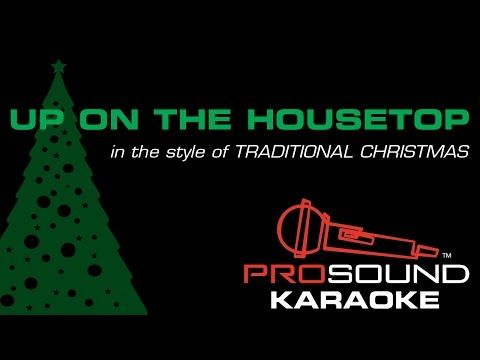 Up On the Housetop, in the Style of Traditional, Karaoke Video with Lyrics - YouTube | O holy ...