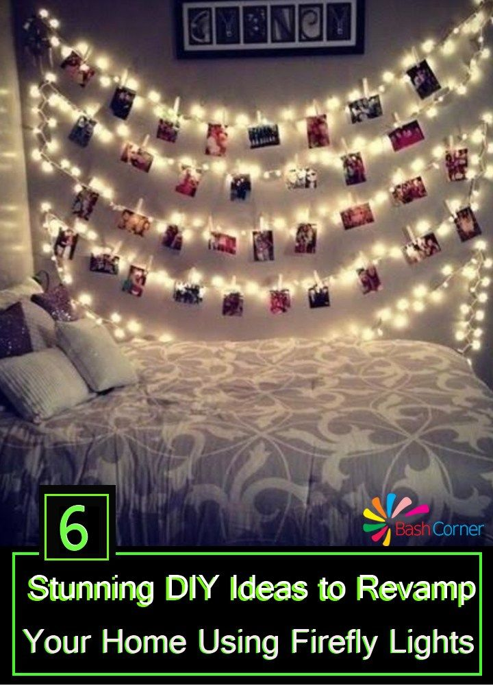 Stunning Diy Ideas To Revamp Your Home Using Firefly Lights Teenage Girl Bedroom Decor Diy Girls Bedroom Girl Bedroom Decor