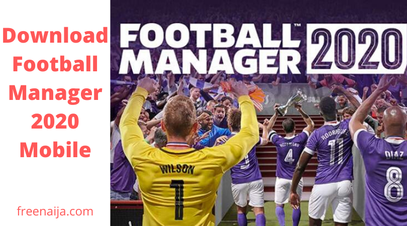 Football Manager 2020 Mobile Download Apk Obb Data Fm In 2020 Football Manager Football Management