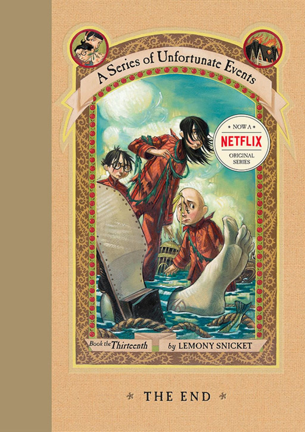 A Series Of Unfortunate Events 13 The End Ebook A Series Of