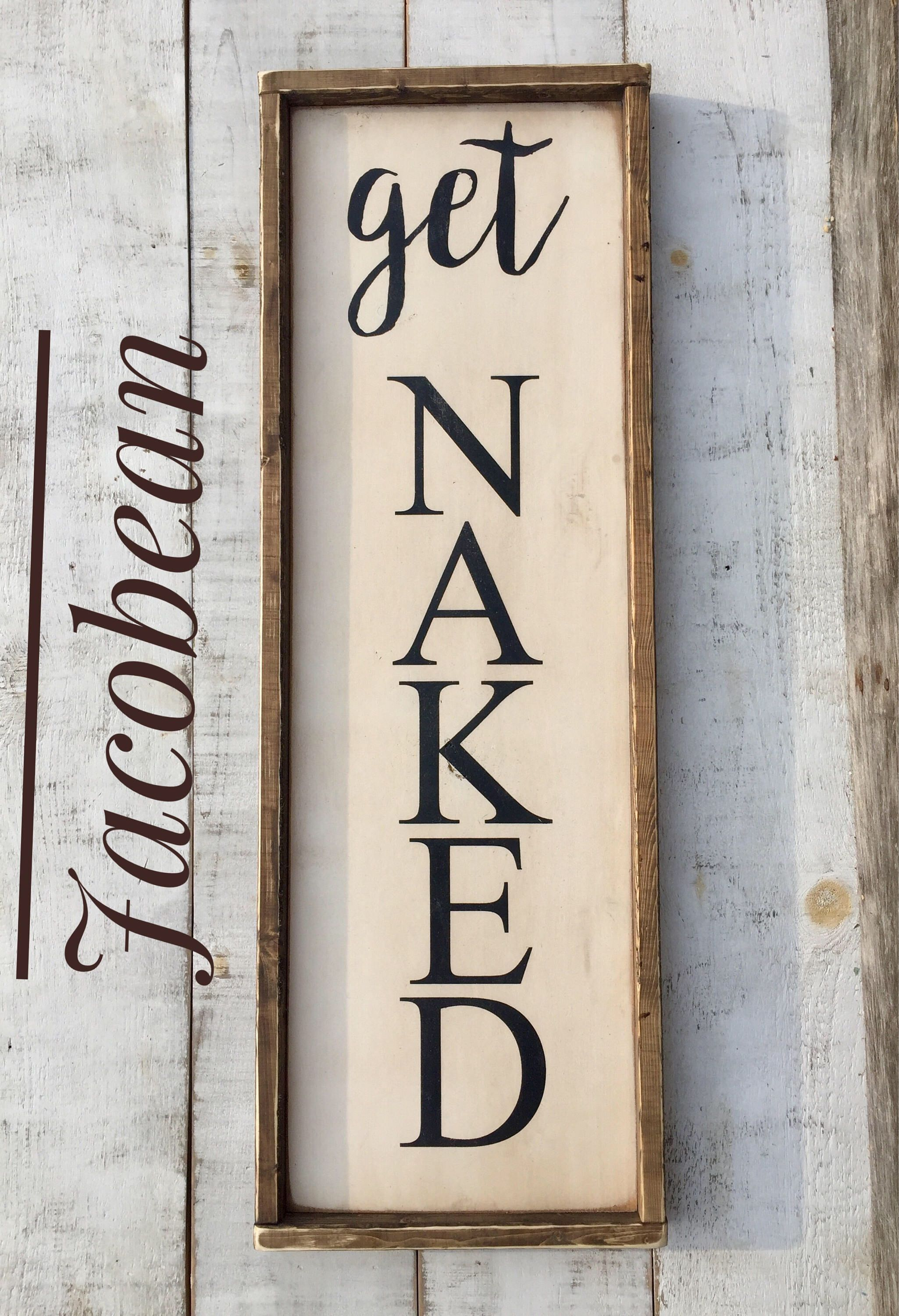 Get Naked/ bathroom sign/bathroom decor/ wood sign/ signs/country ...